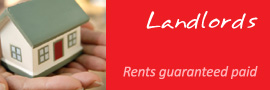 Landlords - rents guaranteed paid